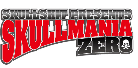 SKULLSHIT presents SKULLMANIA Vol.0 ~SKULLSHIT 15th ANNIVERSARY 第二弾~