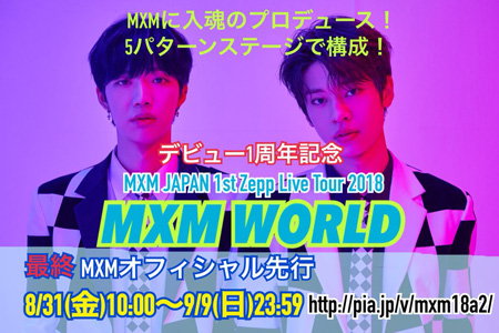 MXM Japan 1st Zepp Tour 2018 MXM WORLD